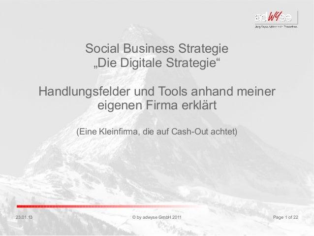 """Social Business Strategie                    """"Die Digitale Strategie""""           Handlungsfelder und Tools anhand meiner   ..."""