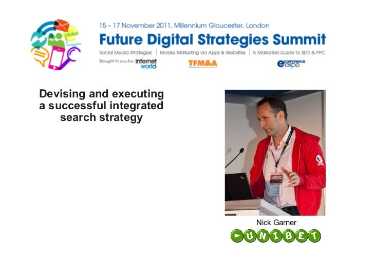 Devising and executing a successful integrated search strategy Nick Garner