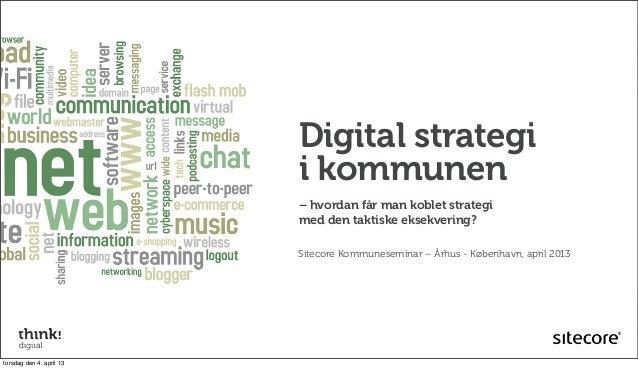 Digital strategi                          i kommunen                          – hvordan får man koblet strategi           ...