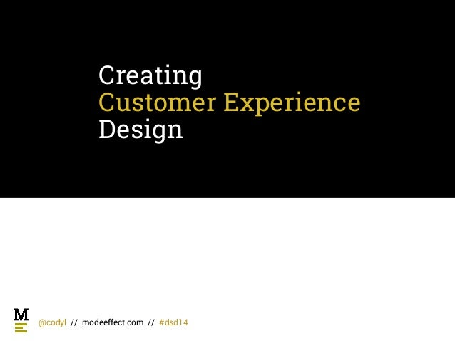 Digital summit denver   creating customer experience design