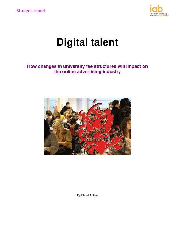 Digital Talent - How changes in university fee structures will impact on the online advertising industry