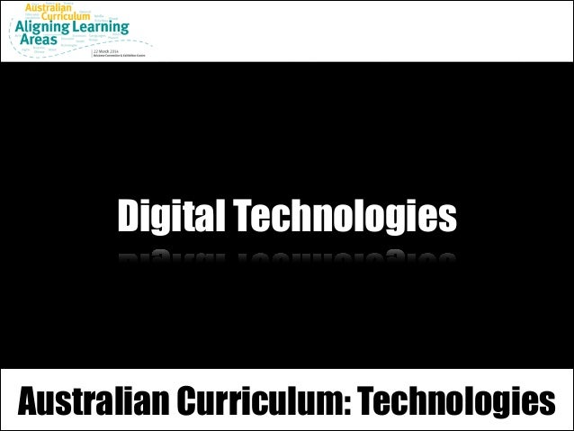 Digital Technologies Australian Curriculum: Technologies