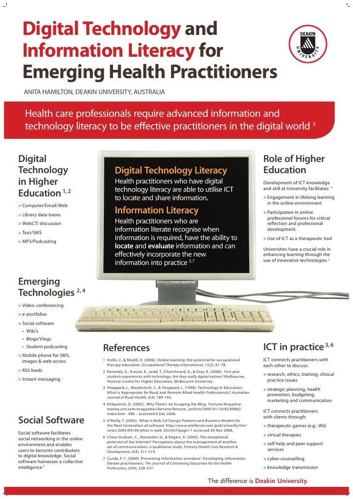 Digital Technology and  Information Literacy for  Emerging Health Practitioners   ANITA HAMILTON, DEAKIN UNIVERSITy, AUSTR...