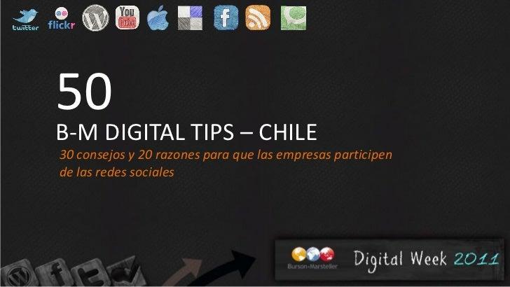 50B-M DIGITAL TIPS – CHILE30 consejos y 20 razones para que las empresas participende las redes sociales