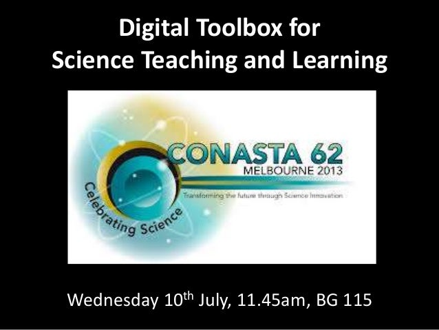 Digital Toolbox for Science Teaching and Learning Wednesday 10th July, 11.45am, BG 115