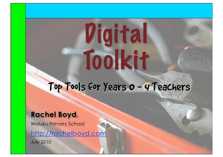 A Digital Toolkit for Year 0 to 4 Teachers - July 2010