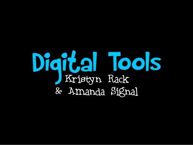 Digital Rack    Kristyn            Tools   & Amanda Signal