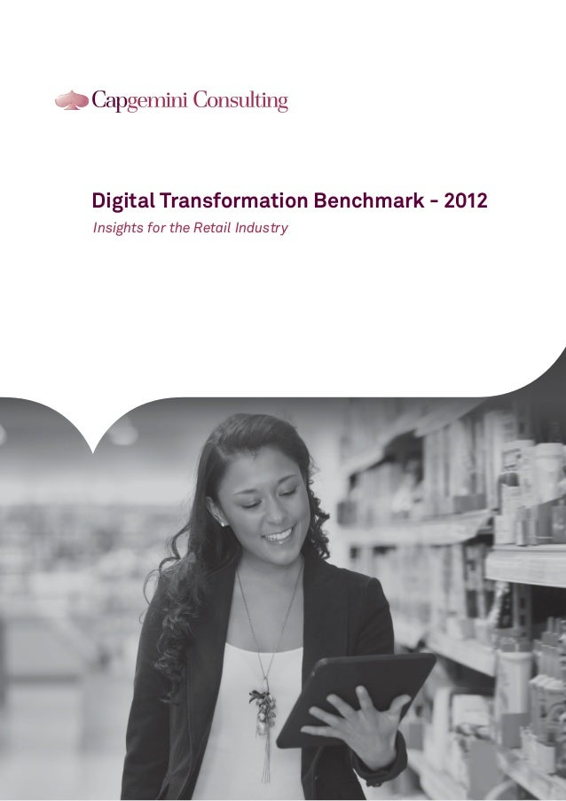 Digital Transformation Benchmark - 2012Insights for the Retail Industry