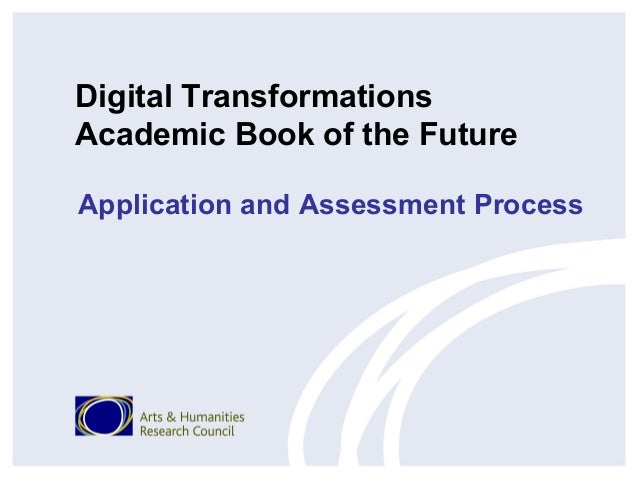 Digital Transformations Academic Book of the Future Application and Assessment Process