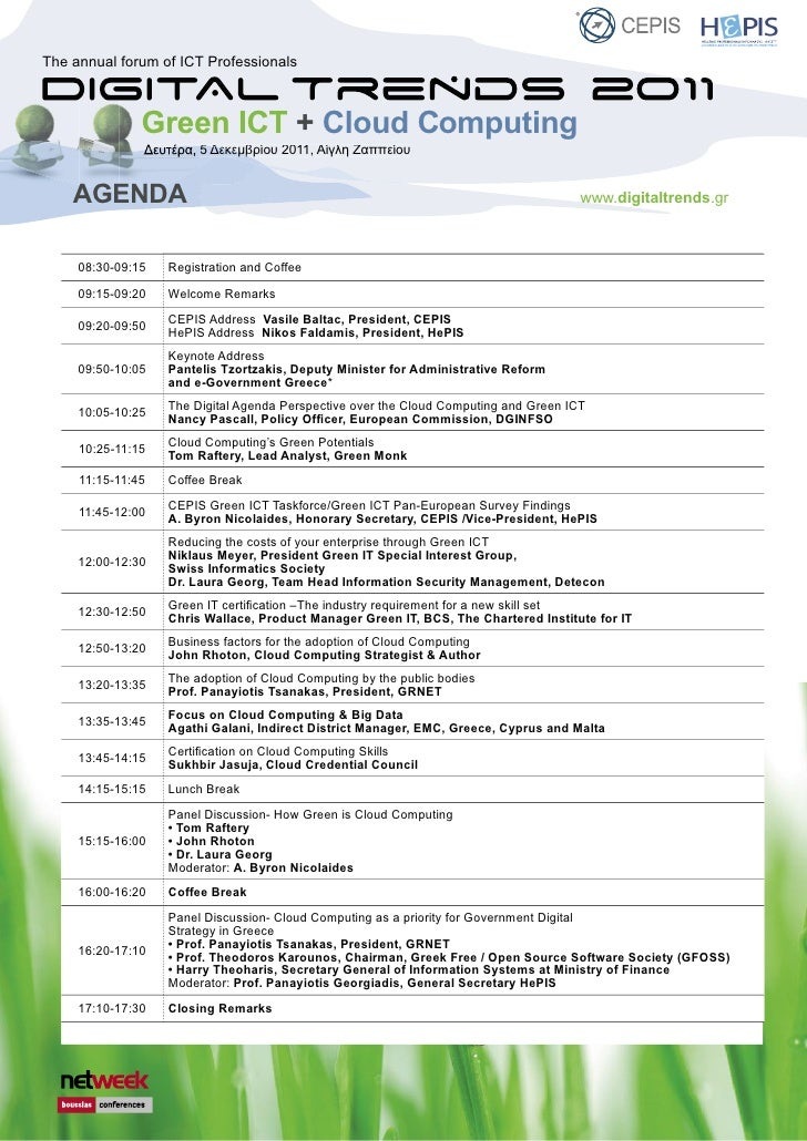 The annual forum of ICT Professionals               Green ICT + Cloud Computing               Δευτέρα, 5 Δεκεμβρίου 2011, ...