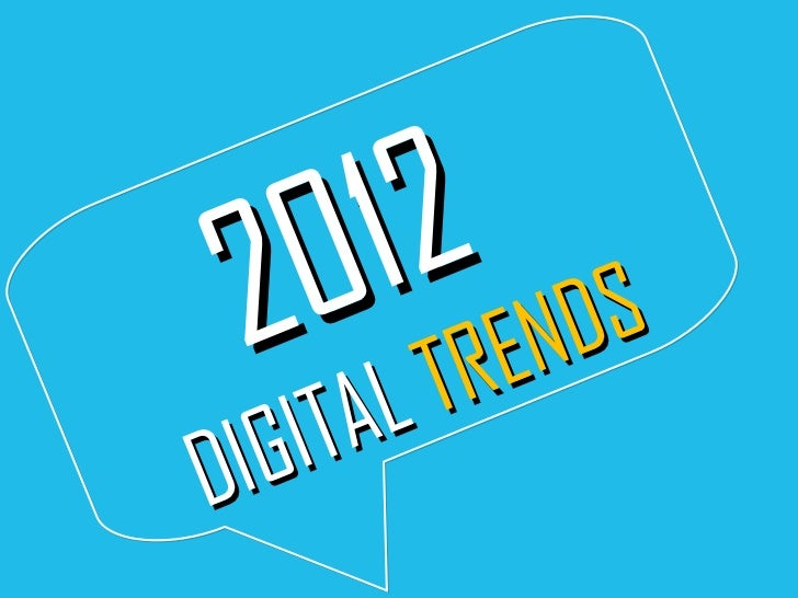 2012  DIGITAL  TRENDS