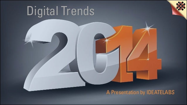 Consumer & Brand Trends in a Digital World 2014