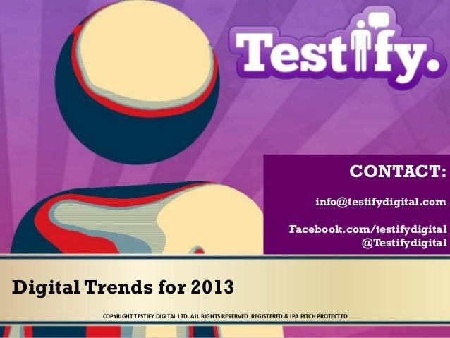 CONTACT:                                                                                 info@testifydigital.com          ...