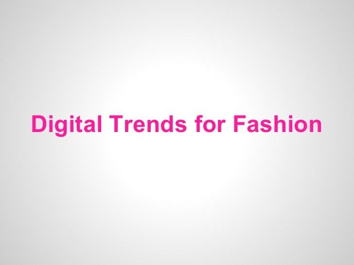 Digital Trends for Fashion