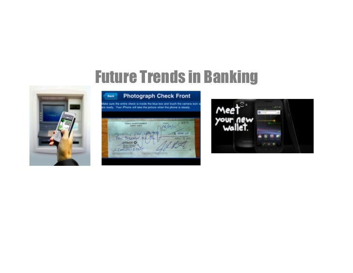 Future Trends in BankingMAY 2011
