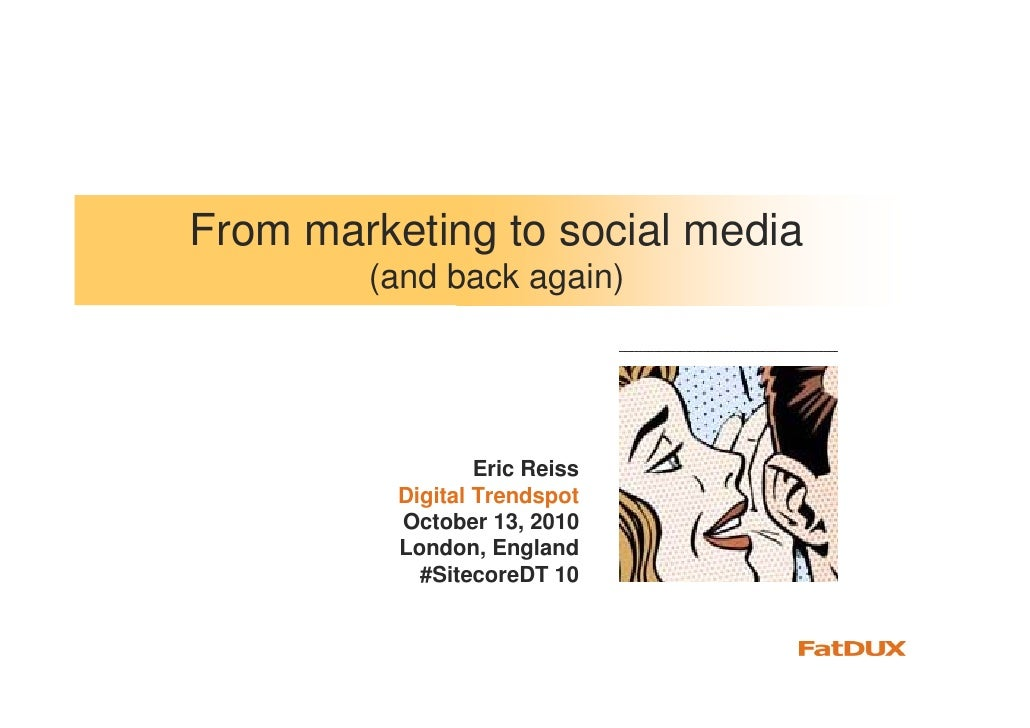From Marketing to Social Media (and back again)