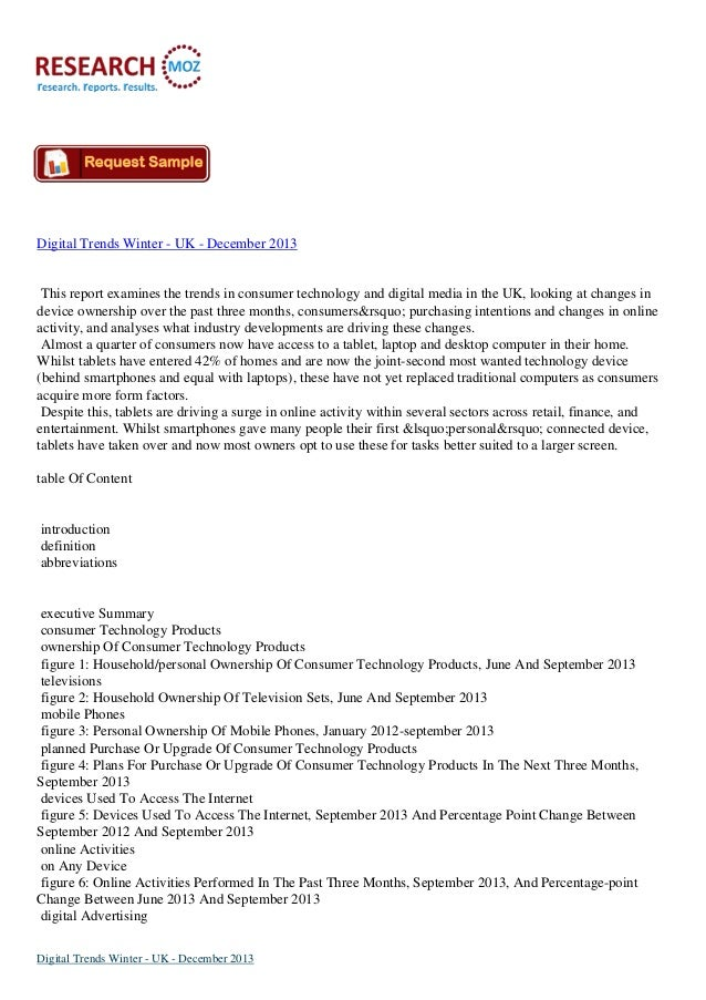 Digital Trends Winter - UK - December 2013  This report examines the trends in consumer technology and digital media in th...