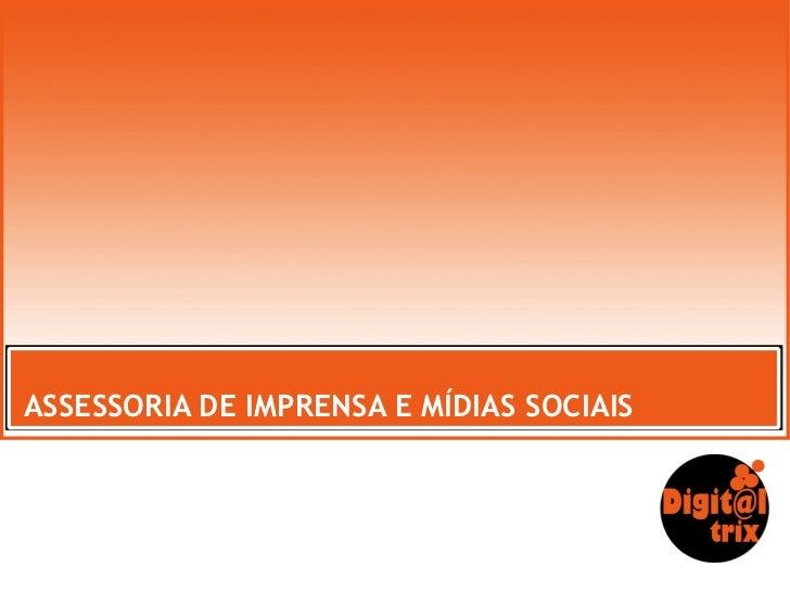 ASSESSORIA DE IMPRENSA E MÍDIAS SOCIAIS