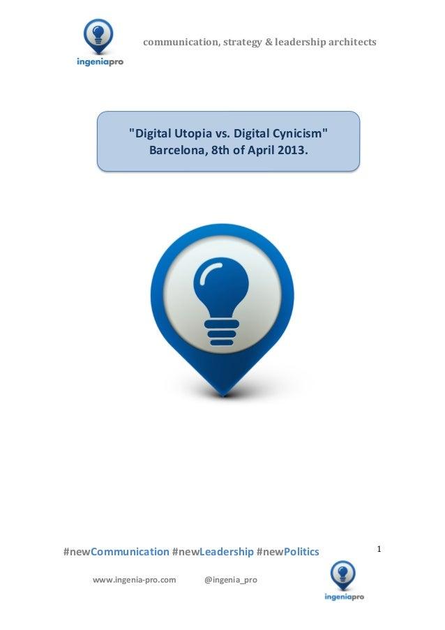 Digital Utopia vs. Digital Cynicism, Barcelona, april 8th 2013