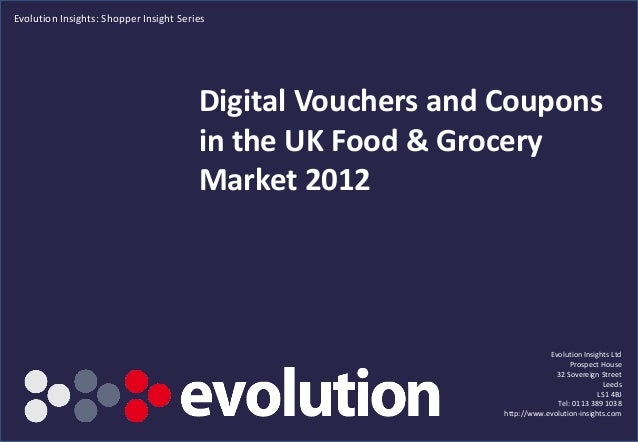 Evolution Insights: Shopper Insight Series                                        Digital Vouchers and Coupons            ...