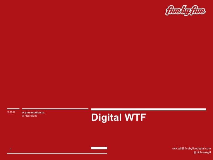 Digital WTF16.09.09