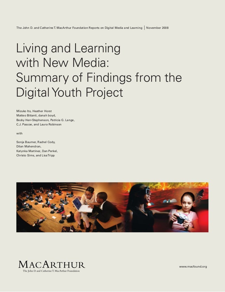 Living and Learning with New Media - Digital Youth Project