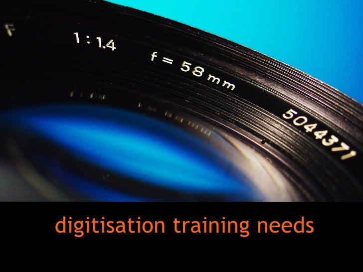 digitisation training needs