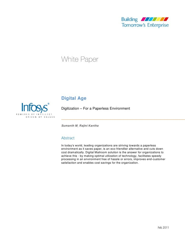 Digital AgeDigitization – For a Paperless EnvironmentSumanth M Rajini KanthaIn today's world, leading organizations are st...