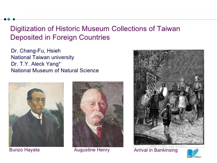 Digitization Of Historic Museum Collections Of Taiwan Deposited In Foreign Counties (Nx Power Lite) Final