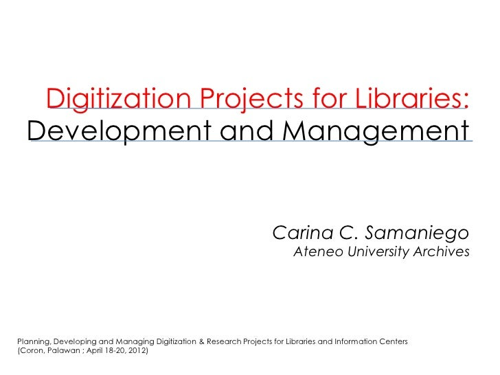 Digitization Projects for Libraries: Development and Management