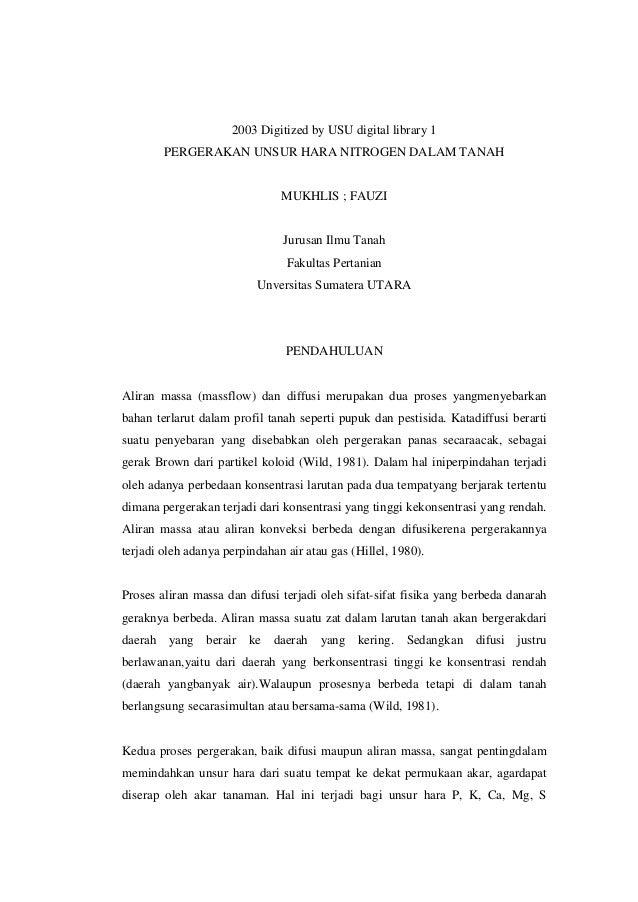 2003 Digitized by USU digital library 1 PERGERAKAN UNSUR HARA NITROGEN DALAM TANAH  MUKHLIS ; FAUZI  Jurusan Ilmu Tanah Fa...