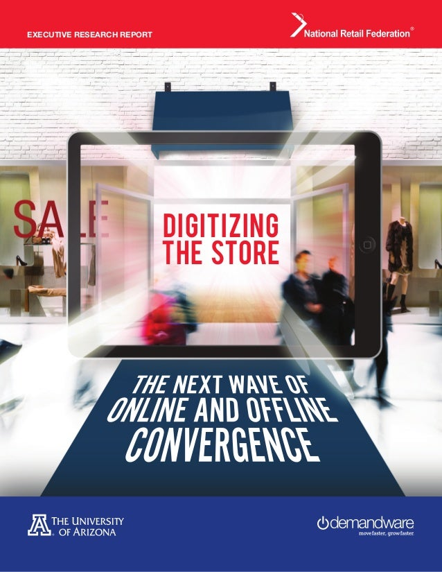 EXECUTIVE RESEARCH REPORT DIGITIZING THE STORE
