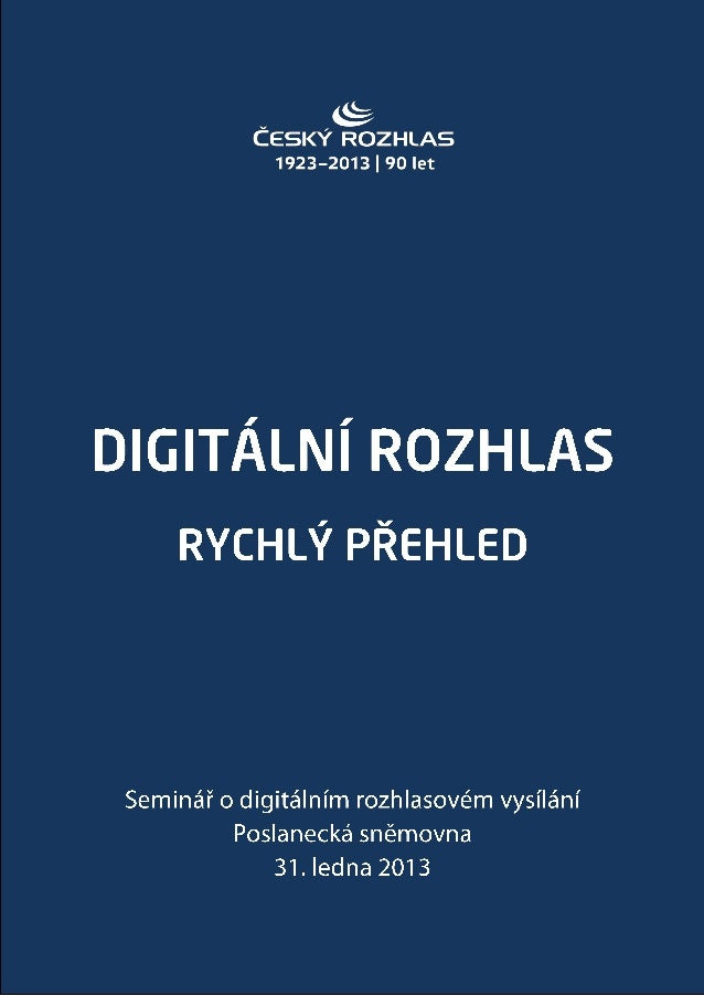Digitální rozhlas - rychlý přehled