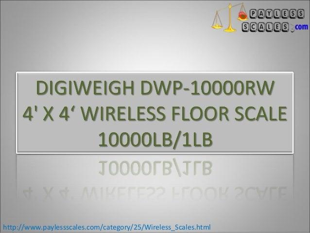 DIGIWEIGH DWP-10000RW  4' X 4' WIRELESS FLOOR SCALE 10000LB/1LB