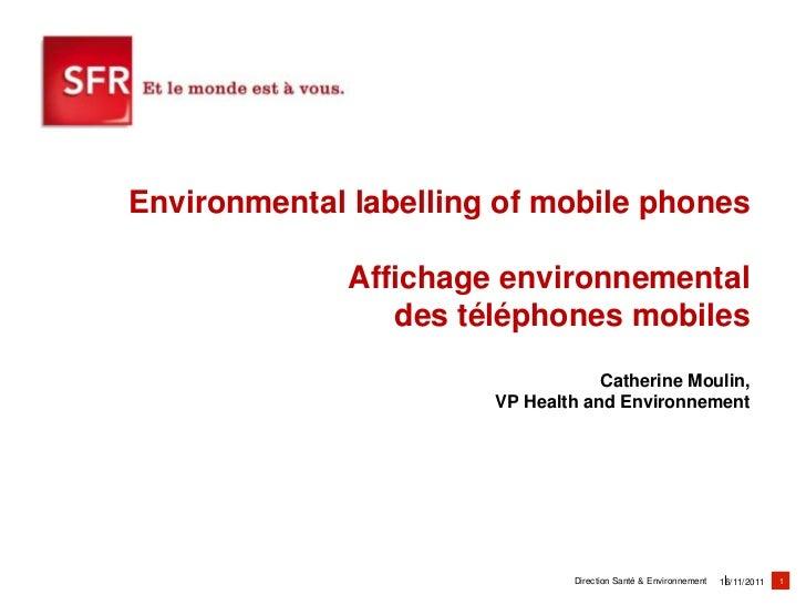 Environmental labelling of mobile phones              Affichage environnemental                 des téléphones mobiles    ...