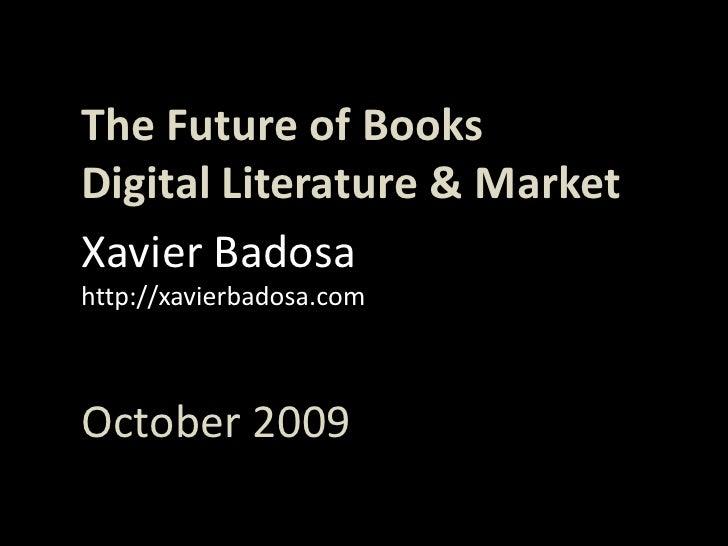 The Future of Books: Digital Literature & Market