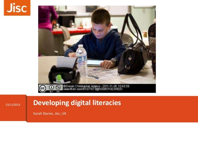Developing digital literacies - Sarah Davies - OWD13