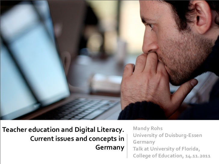 Digital Literacy in Teacher Education in Germany - Current Issues and Concepts