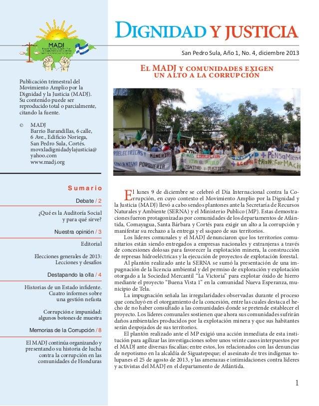Dignidad y justicia San Pedro Sula, Año 1, No. 4, diciembre 2013  El MADJ y comunidades exigen un alto a la corrupción  Pu...