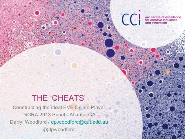 Constructing the Ideal EVE Online Player: The Cheats