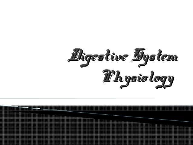 Digestive System - Physiology