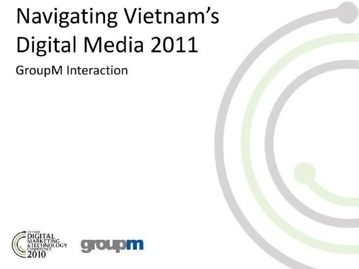 Toàn cảnh Digital Marketing 2010 và xu hướng Digtital Media 2011