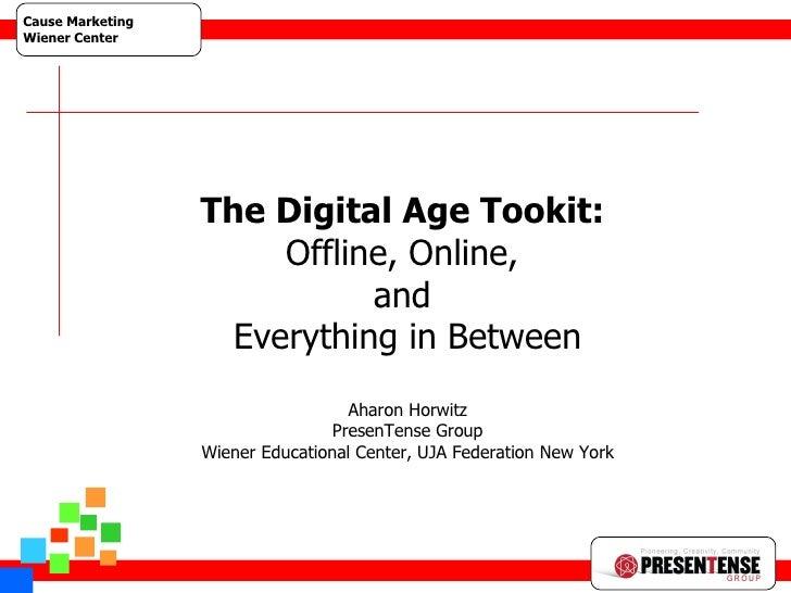Guerilla Web 1 The Digital Age Tookit:  Offline, Online,  and  Everything in Between Aharon Horwitz PresenTense Group Wien...