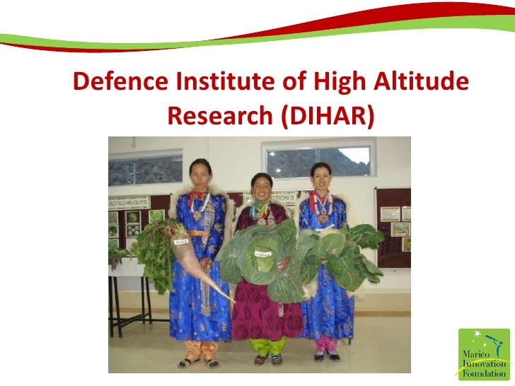 Defence Institute of High Altitude Research (DIHAR)<br />