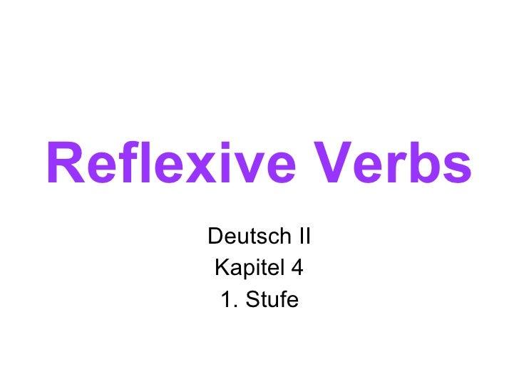 Reflexive Verbs Deutsch II Kapitel 4 1. Stufe