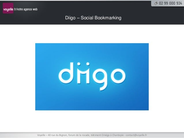 Diigo – Social BookmarkingVoyelle – 40 rue du Bignon, forum de la rocade, bâtiment Oméga à Chantepie - contact@voyelle.fr