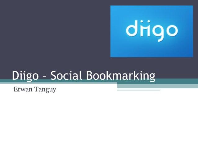 Diigo – Social Bookmarking  Erwan Tanguy