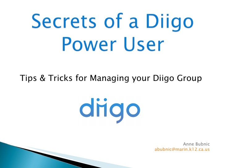 Diigo: Secrets of a Power User (NECC09)