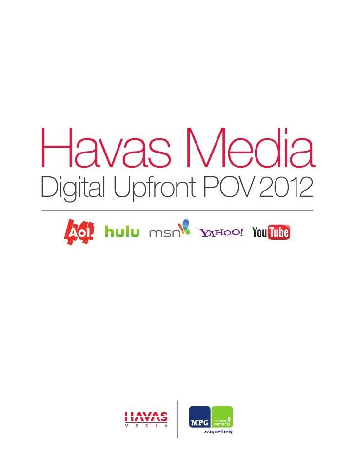 Havas Media Digital Upfronts POV May 2012