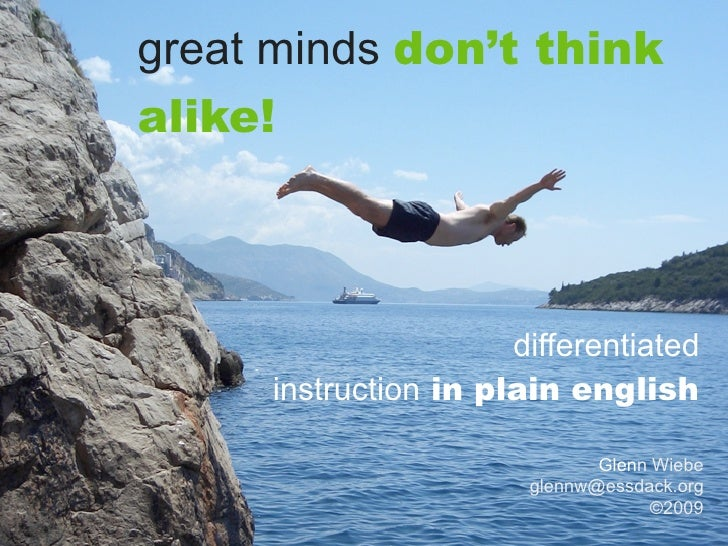 great minds don't think alike!                          differentiated      instruction in plain english                  ...